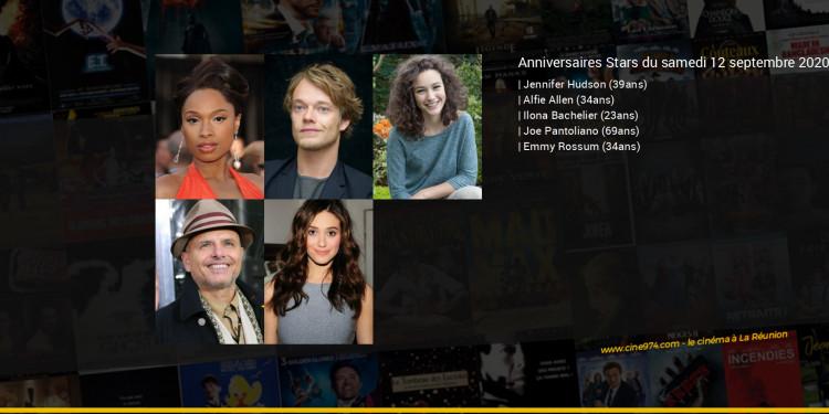 Anniversaires des acteurs du samedi 12 septembre 2020