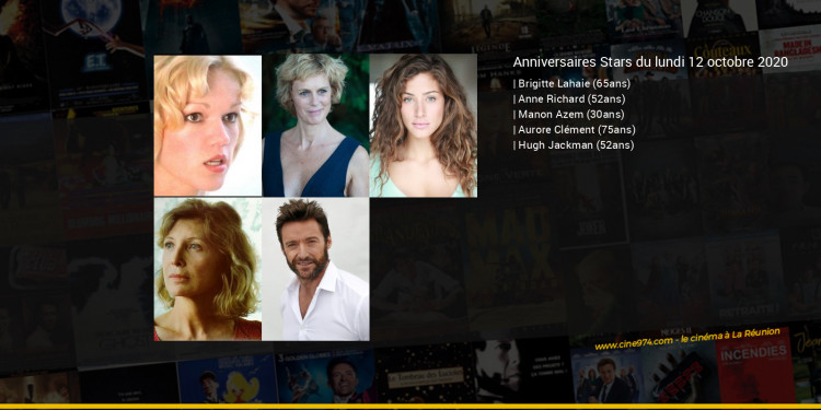 Anniversaires des acteurs du lundi 12 octobre 2020