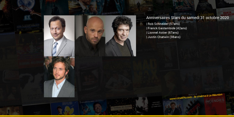 Anniversaires des acteurs du samedi 31 octobre 2020