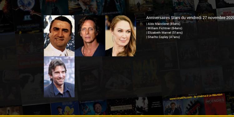 Anniversaires des acteurs du vendredi 27 novembre 2020