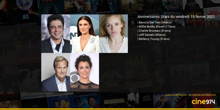 Anniversaires des acteurs du vendredi 19 février 2021