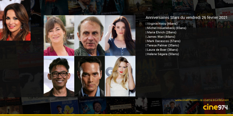 Anniversaires des acteurs du vendredi 26 février 2021