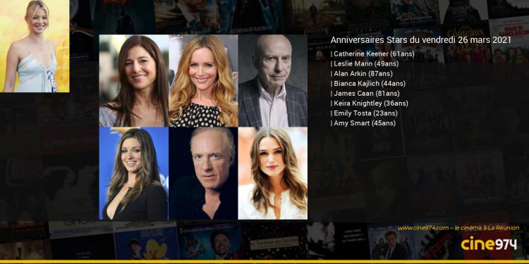 Anniversaires des acteurs du vendredi 26 mars 2021