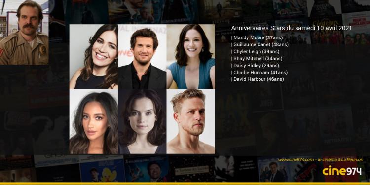 Anniversaires des acteurs du samedi 10 avril 2021