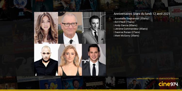 Anniversaires des acteurs du lundi 12 avril 2021