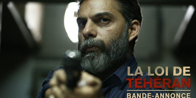 Bande annonce de La loi de Téhéran, le thriller iranien.
