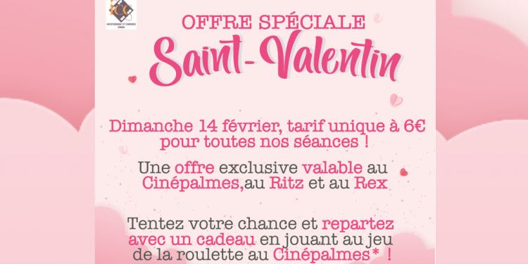 Offre spéciale Saint-Valentin au Cinépalmes Ste-Marie