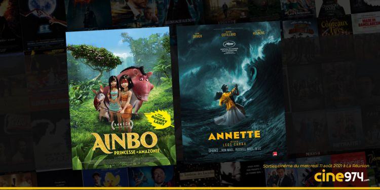 Sorties cinéma du mercredi 11 août à La Réunion 🇷🇪 : Annette, Ainbo princesse d'Amazonie