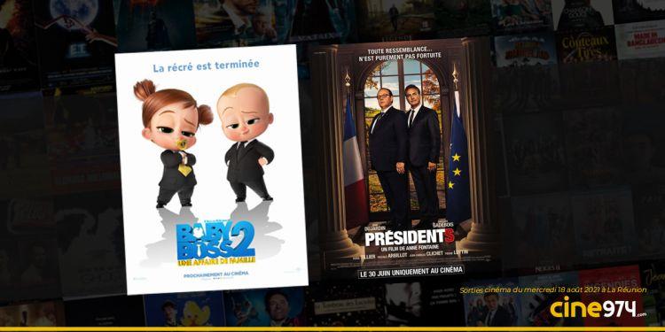 Sorties cinéma du mercredi 18 août à La Réunion 🇷🇪 : Baby Boss 2, Présidents