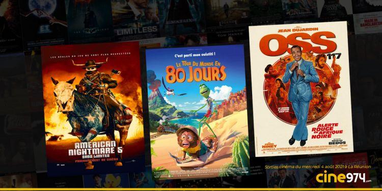 Sorties cinéma du mercredi 4 août à La Réunion 🇷🇪 : American Nightmare 5, OSS 117 : alerte rouge en Afrique noire, Le tour du monde en 80 jours
