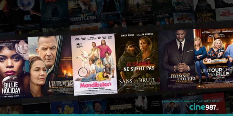 News Cinéma Sorties et programme cinema du mercredi 16 juin à Tahiti 🇵🇫