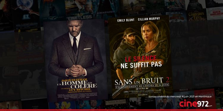 News Cinéma Sorties et programme cinema du mercredi 16 juin en Martinique 🇲🇶