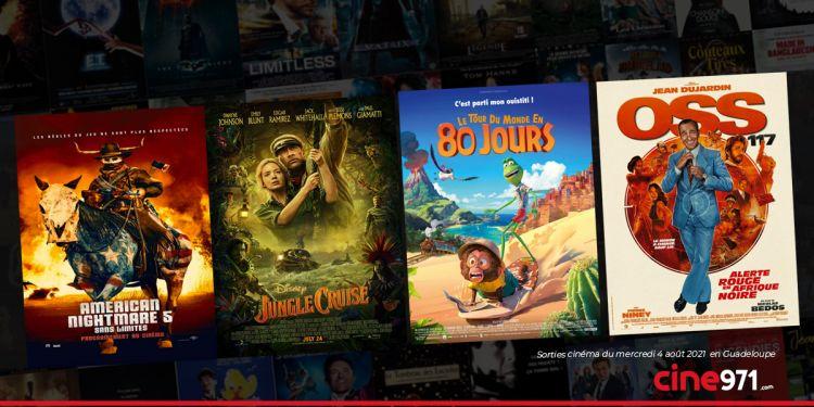 News Cinéma Sorties et programme cinema du mercredi 4 août en Guadeloupe 🇬🇵