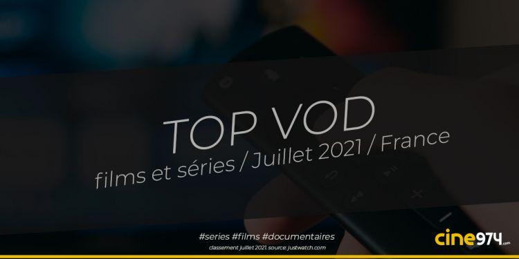 TOP 10 films et séries en VOD en France / juillet 2021