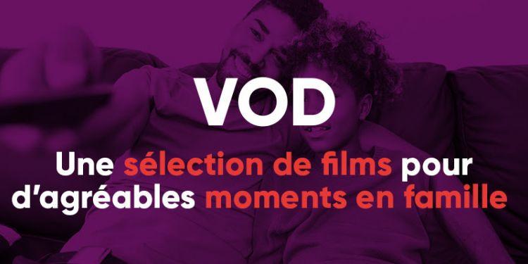 ZEOP : Une sélection de films pour d'agréables moments en famille !